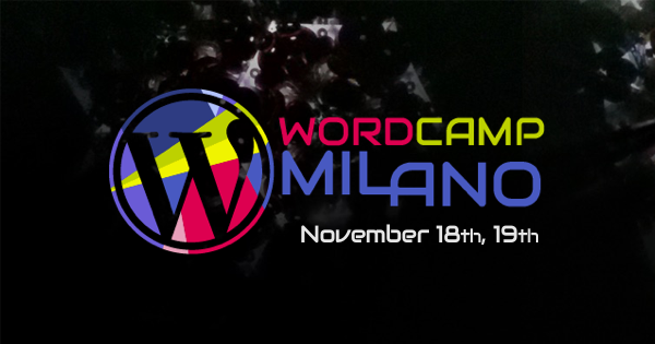Welcome to WordCamp Milano 2017